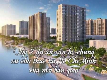 Top 7 dự án căn hộ chung cư cho thuê tại Hồ Chí Minh vừa mới bàn giao