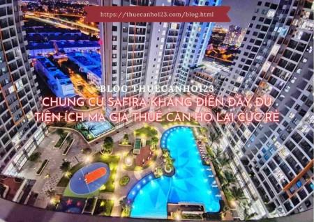 Chung cư Safira Khang Điền đầy đủ tiện ích mà giá thuê căn hộ lại cực rẻ