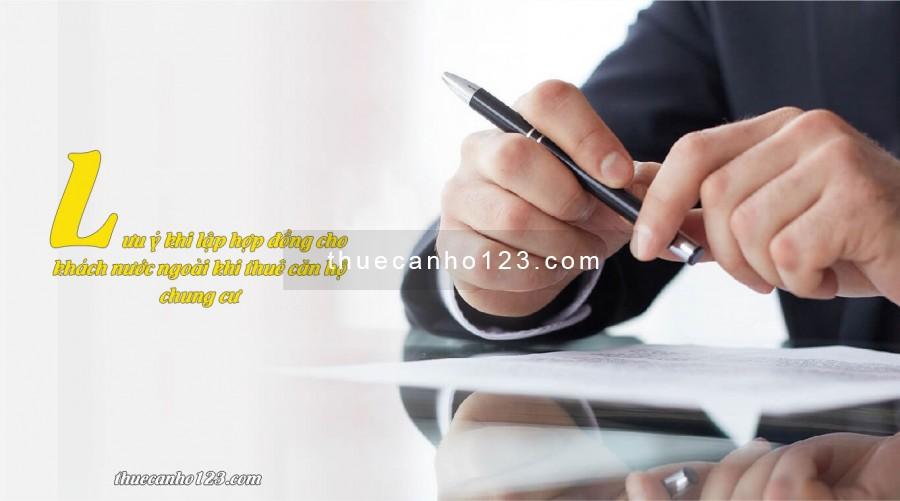 Lưu ý khi lập hợp đồng cho khách nước ngoài khi thuê căn hộ chung cư